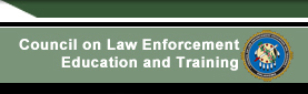 Council on Law Enforcement Education and Training - Home